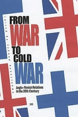 From War to Cold War - Anglo-Finnish Relations in the 20th Century
