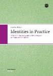 Identities in Practice - A Trans-Atlantic Ethnography of Sikh Immigrants in Finland and in California