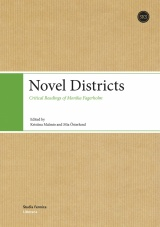 Novel Districts - Critical Readings of Monika Fagerholm